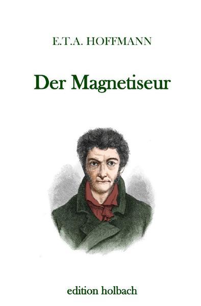 Der Magnetiseur als Buch (kartoniert)