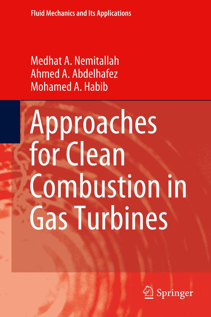 Approaches for Clean Combustion in Gas Turbines als Buch (gebunden)