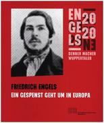Friedrich Engels - Ein Gespenst geht um in Europa