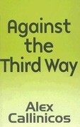 Against the Third Way: An Anti-Capitalist Critique