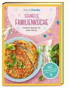 Baby & Familie: Schnelle Familienküche