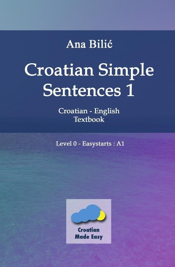 Croatian Simple Sentences 1 - Textbook A1 als Buch (kartoniert)