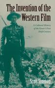 The Invention of the Western Film