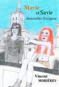 Mavie et Savie, demoiselles d'Avignon