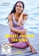 Barbara Becker - Mein Muskel-Faszien-Training - Teil 2 - Faszien