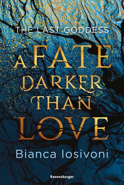The Last Goddess, Band 1: A Fate Darker Than Love als Taschenbuch