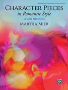 Character Pieces in Romantic Style, Bk 3: 15 Short Piano Solos