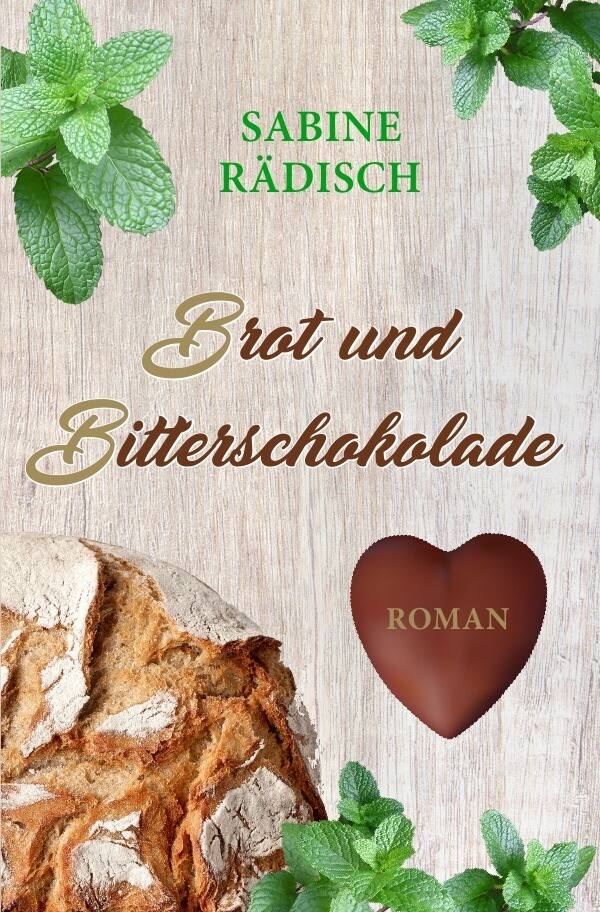 Brot und Bitterschokolade als Buch (kartoniert)