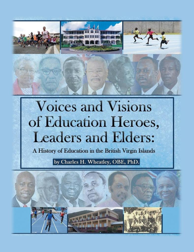 Voices and Visions of Education Heroes, Leaders, and Elders als Taschenbuch