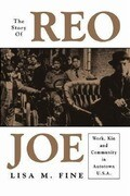 The Story of Reo Joe: Work, Kin, and Community in Autotown, U.S.A.