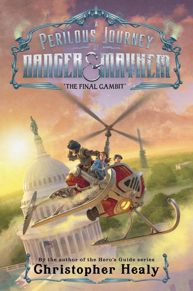 A Perilous Journey of Danger and Mayhem #3: The Final Gambit als eBook epub