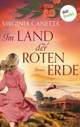 Im Land der roten Erde: Ein Australien-Roman