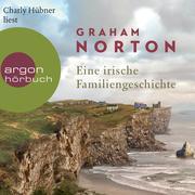 Eine irische Familiengeschichte (Ungekürzte Lesung)