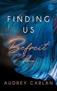 Finding us - Befreit