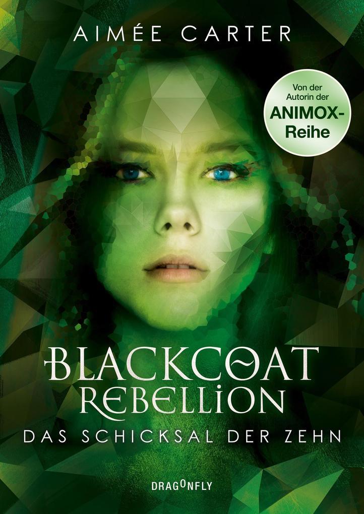 Blackcoat Rebellion - Das Schicksal der Zehn als Buch (gebunden)
