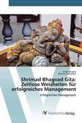 Shrimad Bhagvad Gita: Zeitlose Weisheiten für erfolgreiches Management