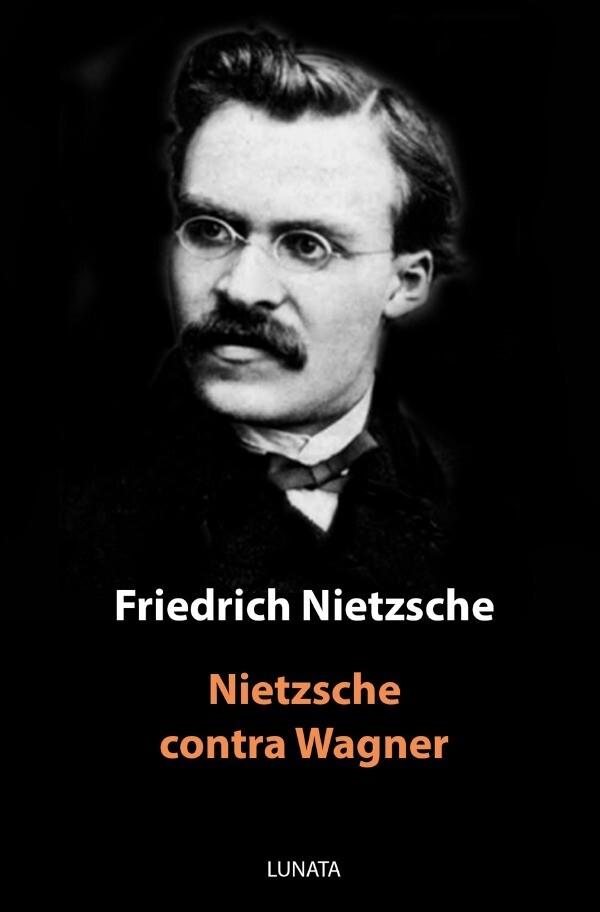 Nietzsche contra Wagner als Buch (kartoniert)