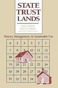 State Trust Lands: History, Management, and Sustainable Use