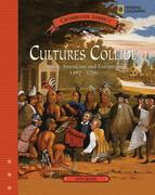 Cultures Collide: Native American and Europenas 1492-1700