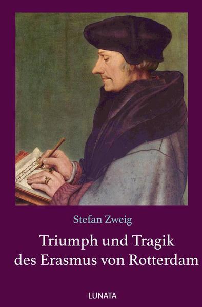 Triumph und Tragik des Erasmus von Rotterdam als Buch (kartoniert)