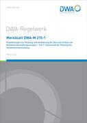 Merkblatt DWA-M 215-1 Empfehlungen zur Planung und Ausführung für Bau und Umbau von Abwasserbehandlu
