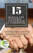 15 Regeln für besseres Verhandeln & Verkaufen