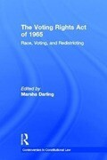 The Voting Rights Act of 1965: Race, Voting, and Redistricting