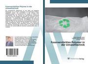 Faserverstärktes Polymer in der Umwelttechnik