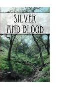 Silver and Blood
