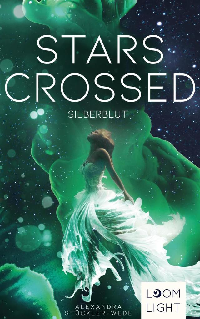 Stars Crossed. Silberblut als eBook epub