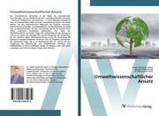 Umweltwissenschaftlicher Ansatz