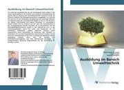 Ausbildung im Bereich Umwelttechnik