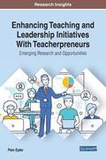 Enhancing Teaching and Leadership Initiatives With Teacherpreneurs