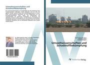Umweltwissenschaften und Schadstoffbekämpfung