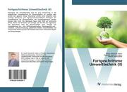 Fortgeschrittene Umwelttechnik (II)