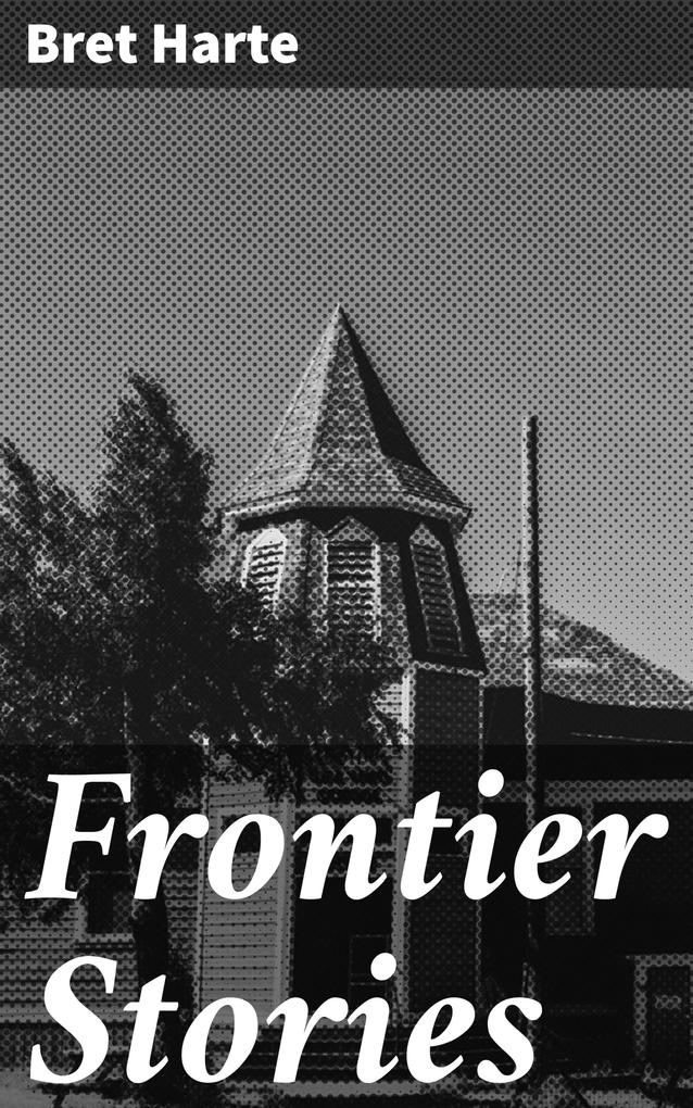 Frontier Stories als eBook epub