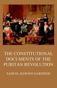 The Constitutional Documents of the Puritan Revolution
