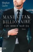 Manhattan Billionaire - Für immer nur du