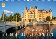 Wunderschönes Mecklenburg-Vorpommern (Wandkalender 2021 DIN A3 quer)