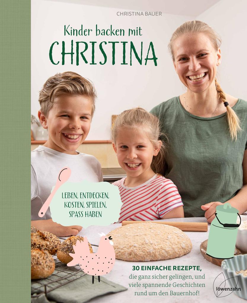 Kinder backen mit Christina als Buch (gebunden)
