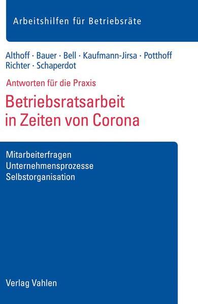 Betriebsratsarbeit in Zeiten von Corona als Buch (kartoniert)