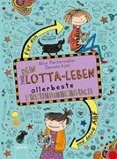 Dein Lotta-Leben. Allerbeste Freundinnenbuch. Für dich und deine Cheyenne
