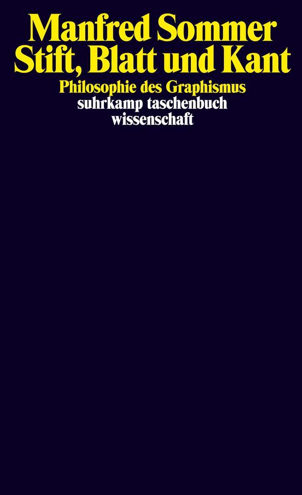Stift, Blatt und Kant als Taschenbuch