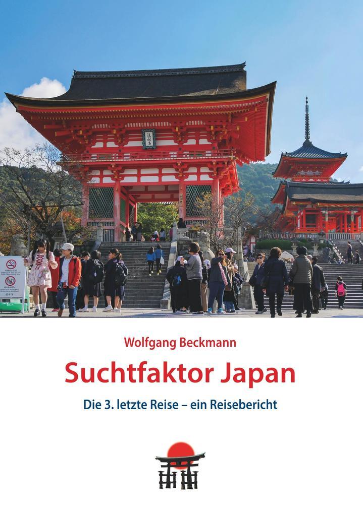 Suchtfaktor Japan als Buch (kartoniert)