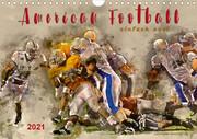 American Football - einfach cool (Wandkalender 2021 DIN A4 quer)
