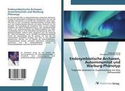 Endosymbiotische Archaeen, Autoimmunität und Warburg-Phänotyp