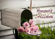 Romantik-Stillleben (Wandkalender 2021 DIN A3 quer)