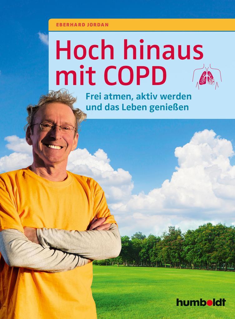 Hoch hinaus mit COPD als Buch (kartoniert)