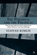 The Personal and the Political: How Personal Welfare State Experiences Affect Political Trust and Ideology
