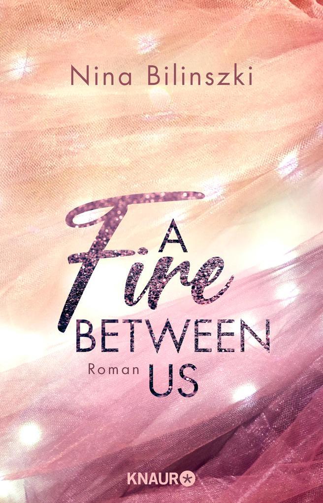 A Fire Between Us als Taschenbuch